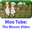 Moo Tube: The Moosic Video